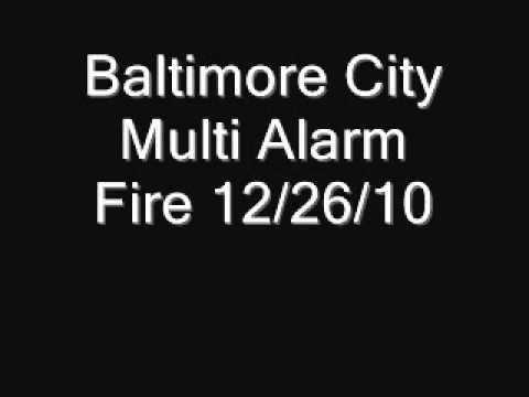 Baltimore City Multi Alarm Fire 12/26/10