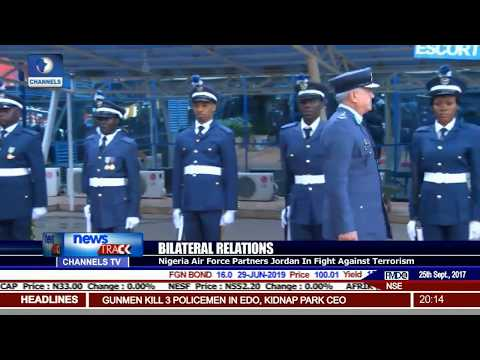 Bilateral Relations: Nigeria Air Force Partners Jordan In Fight Against Terrorism