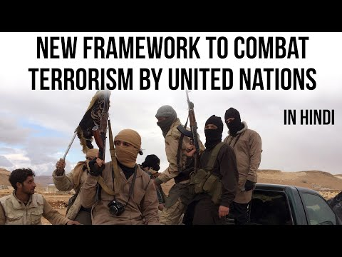 UN Global Counter Terrorism Coordination Compact वैश्विक आतंकवाद के खिलाफ जंग Current Affairs 2018