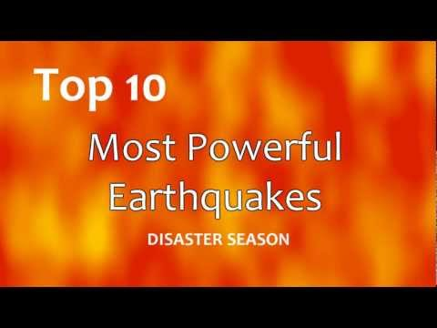 Top 10: Most Powerful Earthquakes