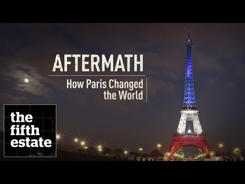 Aftermath: How Paris Changed the World – the fifth estate