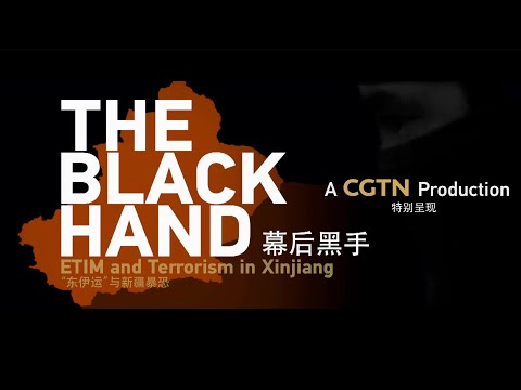 The Black Hand-ETIM and Terrorism in Xinjiang